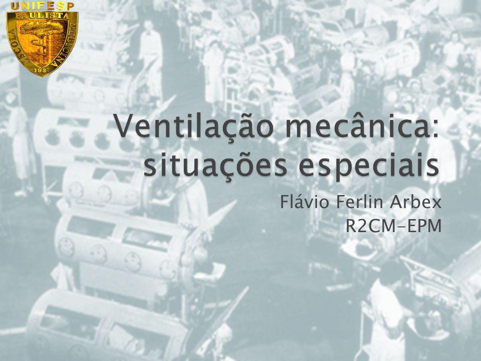 Ventilação mecânica: situações especiais