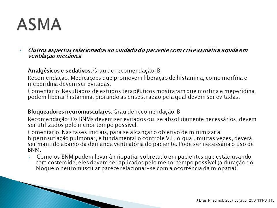 ASMA Outros aspectos relacionados ao cuidado do paciente com crise asmática aguda em ventilação mecânica.
