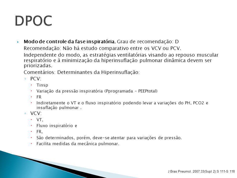 DPOC Modo de controle da fase inspiratória. Grau de recomendação: D