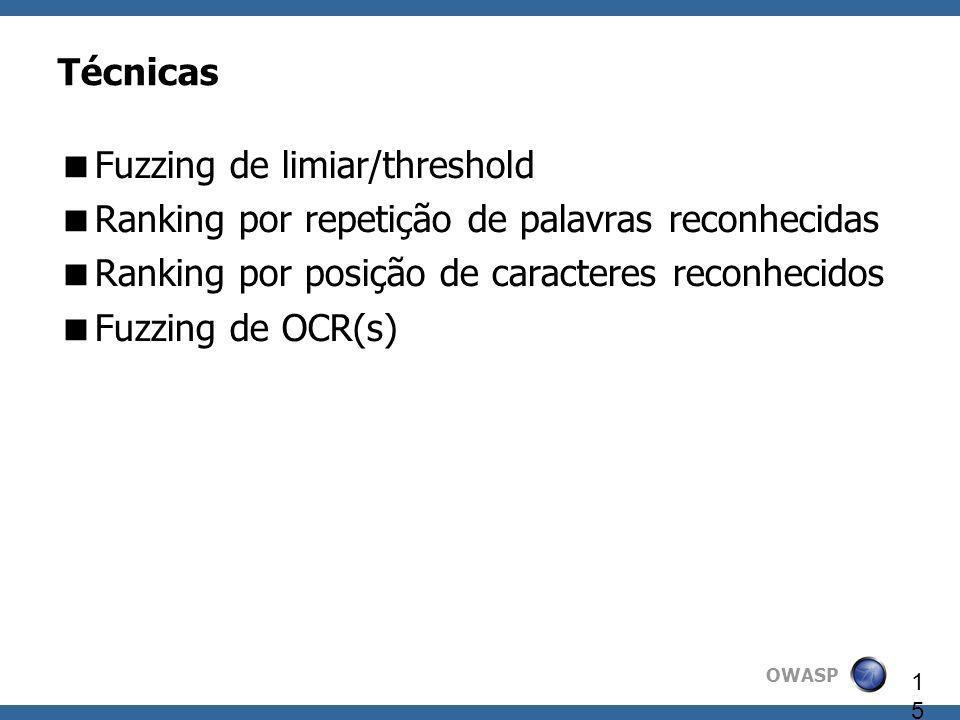 Técnicas Fuzzing de limiar/threshold. Ranking por repetição de palavras reconhecidas. Ranking por posição de caracteres reconhecidos.