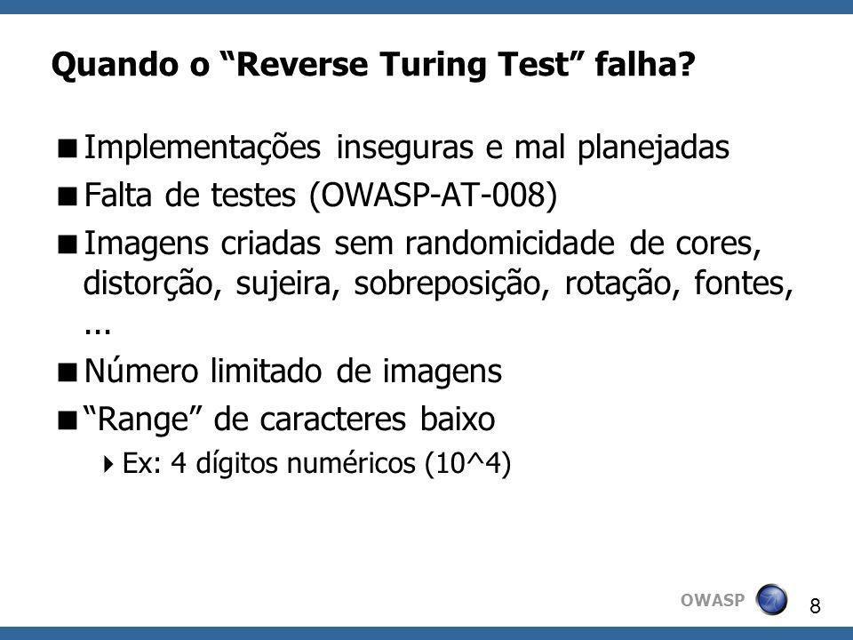 Quando o Reverse Turing Test falha
