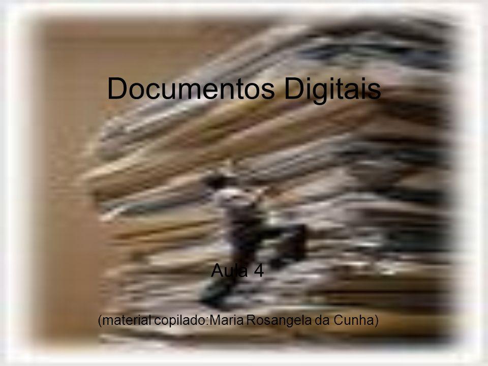 Aula 4 (material copilado:Maria Rosangela da Cunha)