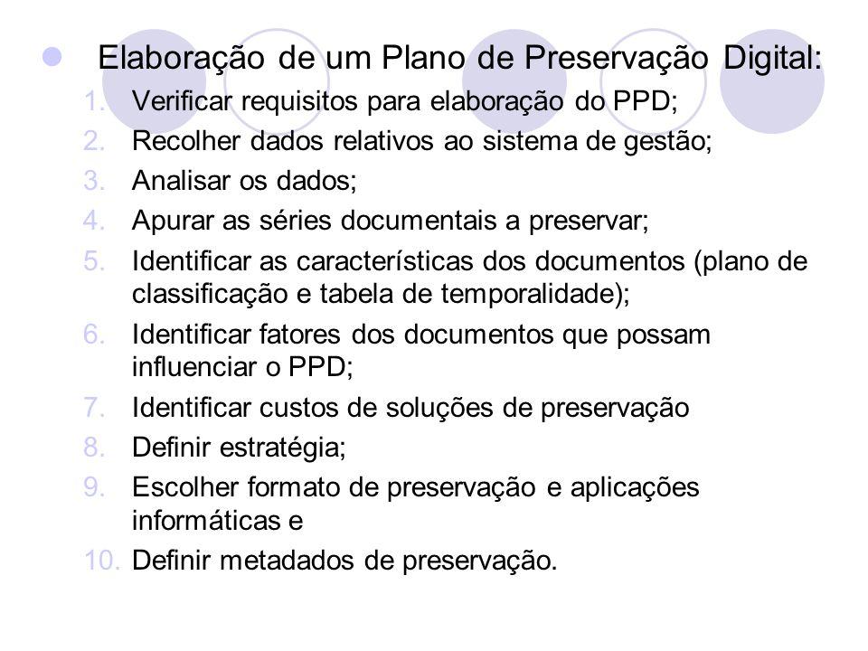 Elaboração de um Plano de Preservação Digital: