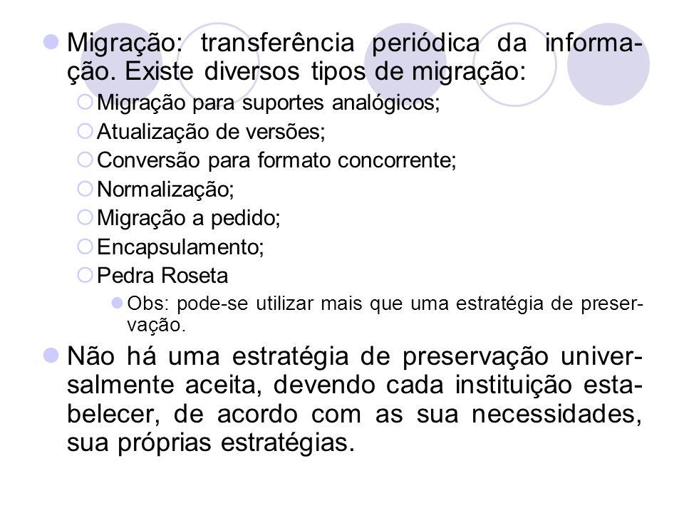 Migração: transferência periódica da informa-ção