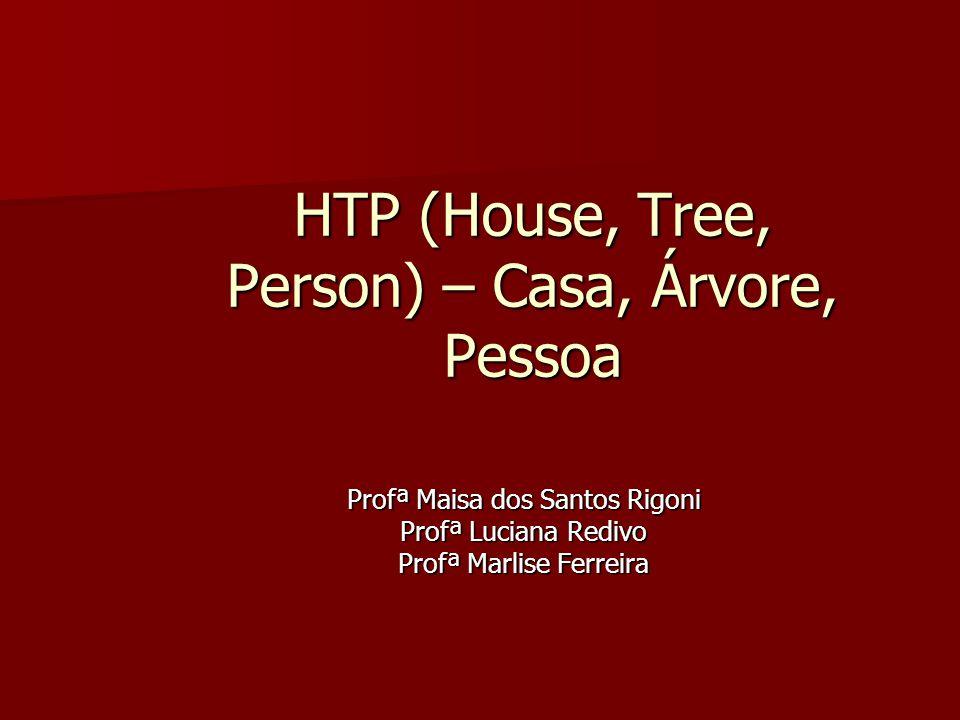 HTP (House, Tree, Person) – Casa, Árvore, Pessoa