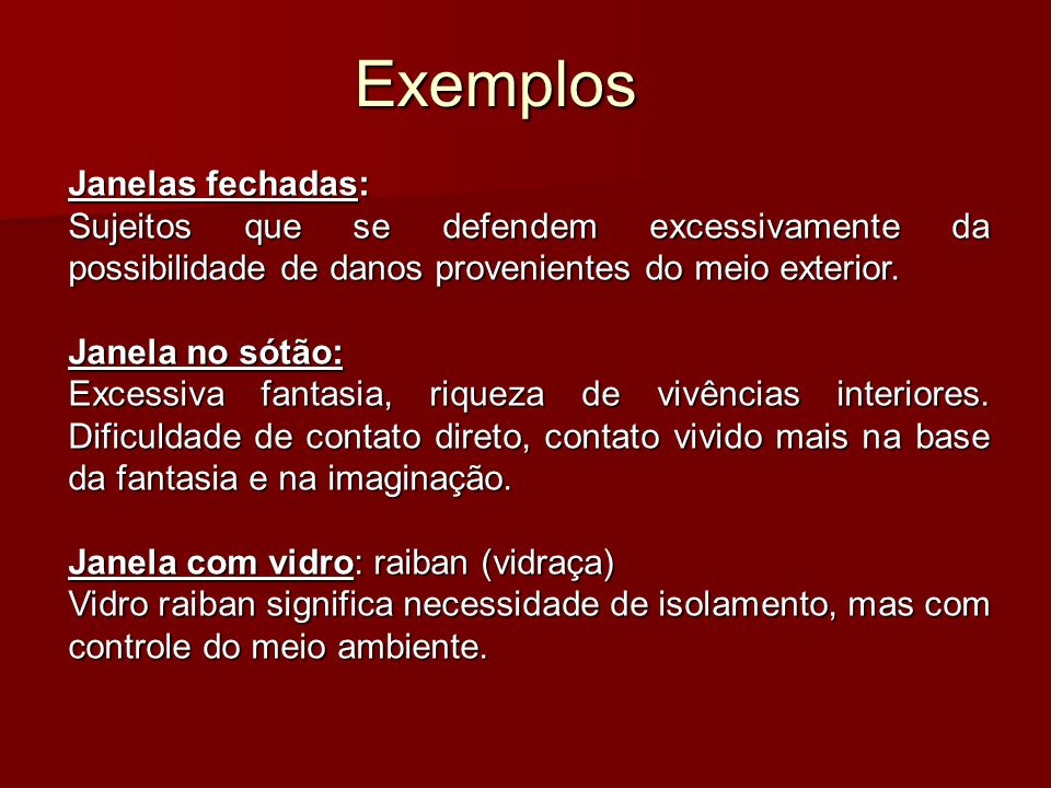 Exemplos Janelas fechadas:
