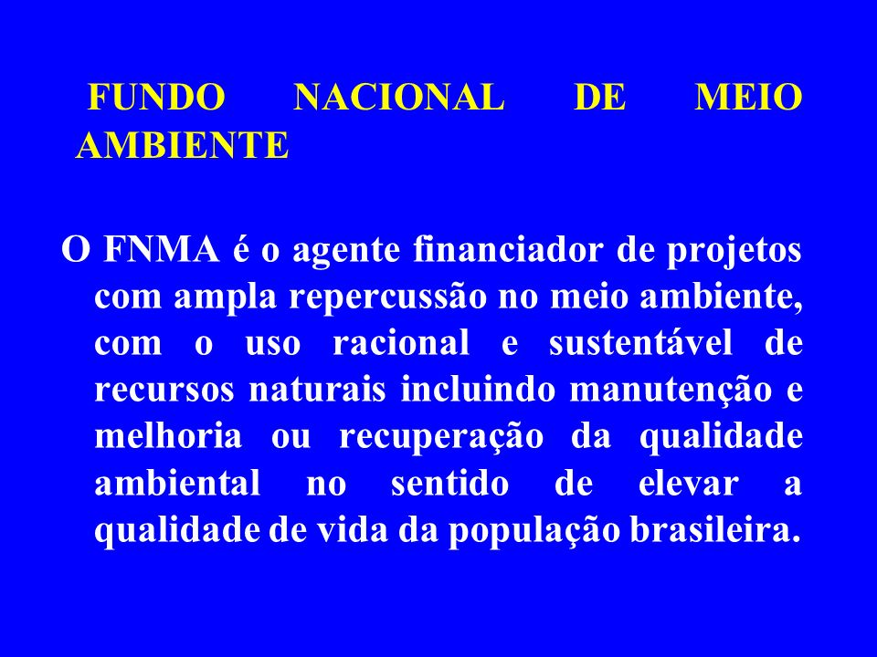 FUNDO NACIONAL DE MEIO AMBIENTE