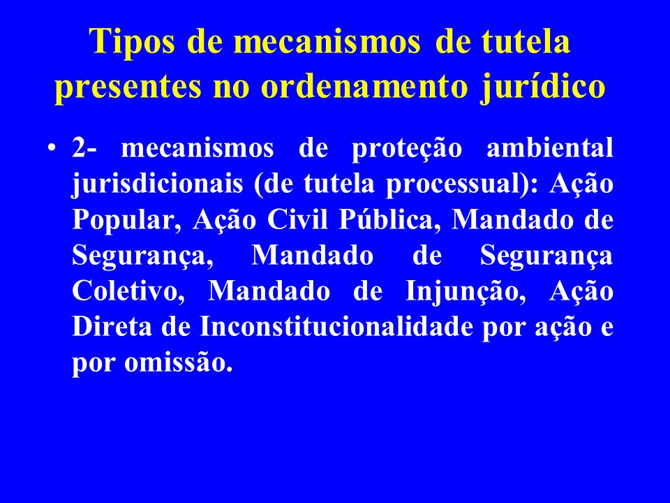 Tipos de mecanismos de tutela presentes no ordenamento jurídico