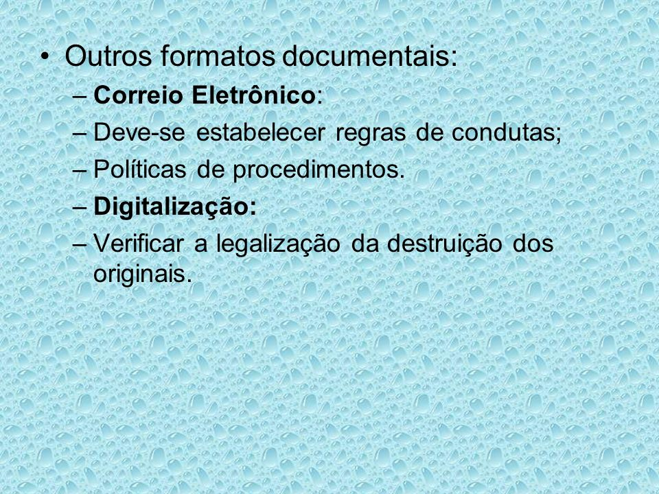 Outros formatos documentais: