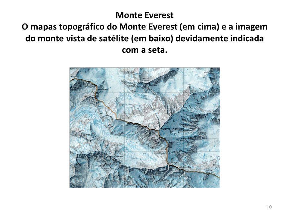 Monte Everest O mapas topográfico do Monte Everest (em cima) e a imagem do monte vista de satélite (em baixo) devidamente indicada com a seta.