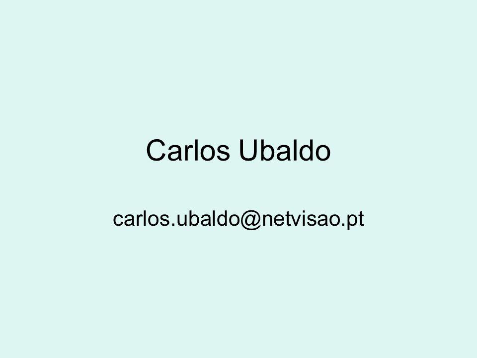 Carlos Ubaldo carlos.ubaldo@netvisao.pt