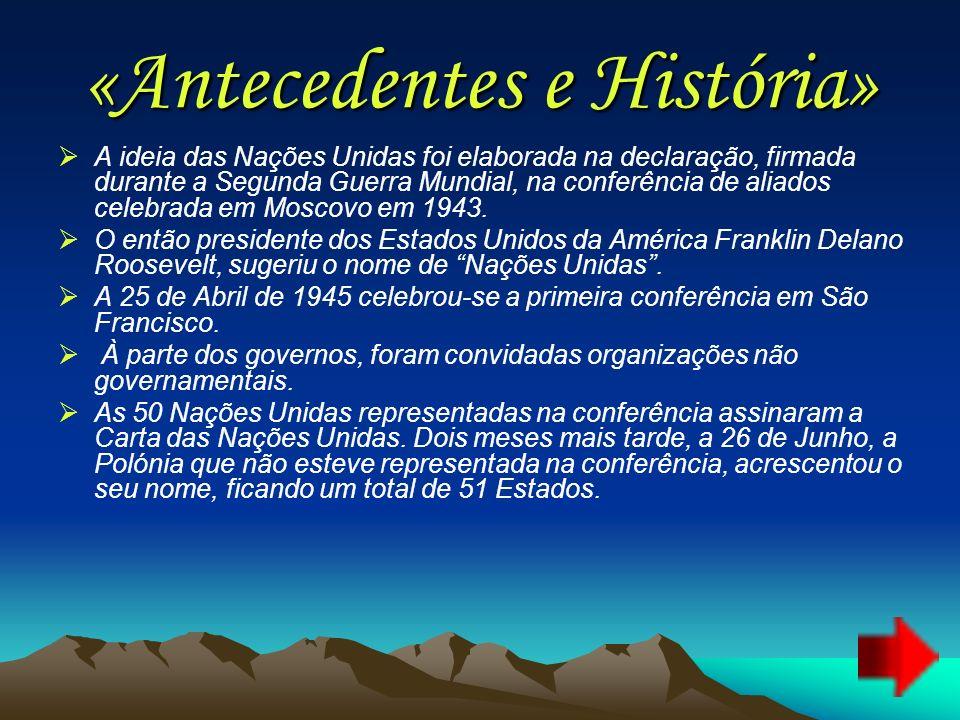«Antecedentes e História»