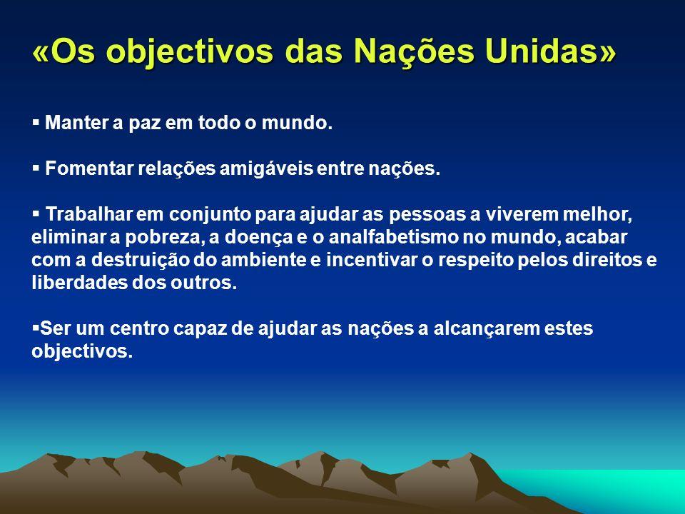 «Os objectivos das Nações Unidas»