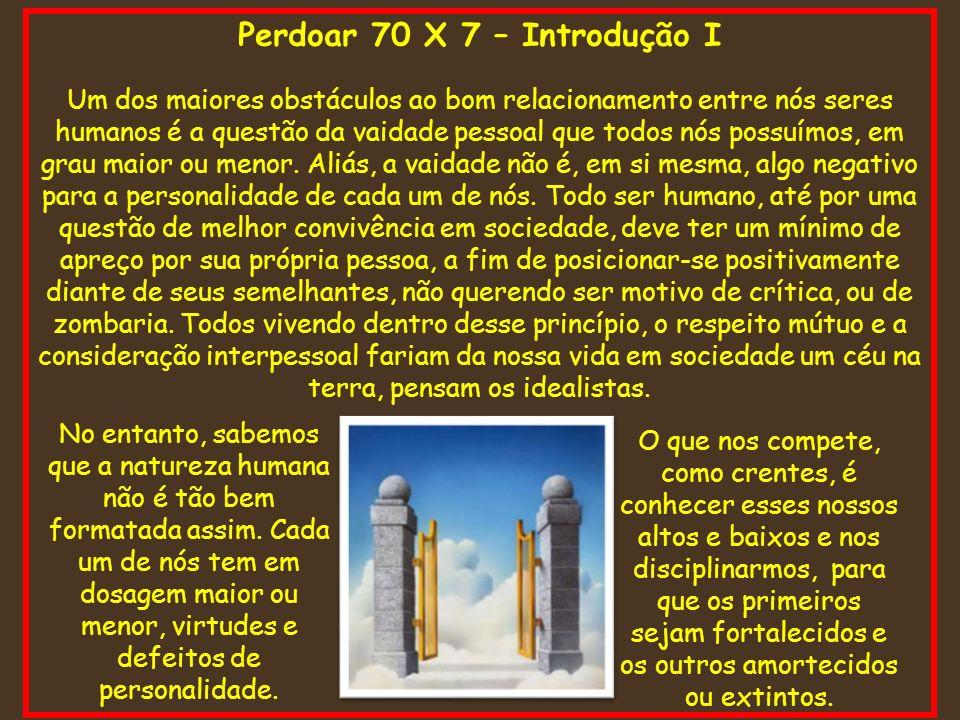 Perdoar 70 X 7 – Introdução I