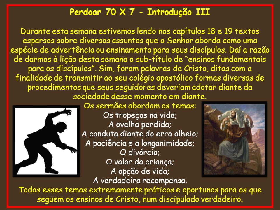 Perdoar 70 X 7 - Introdução III