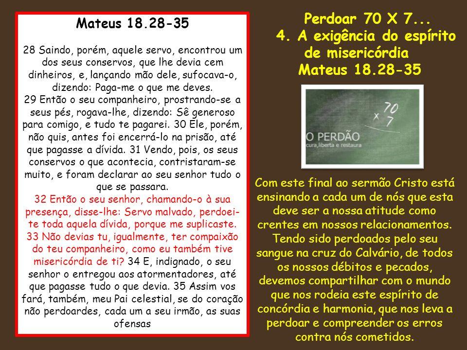 4. A exigência do espírito de misericórdia
