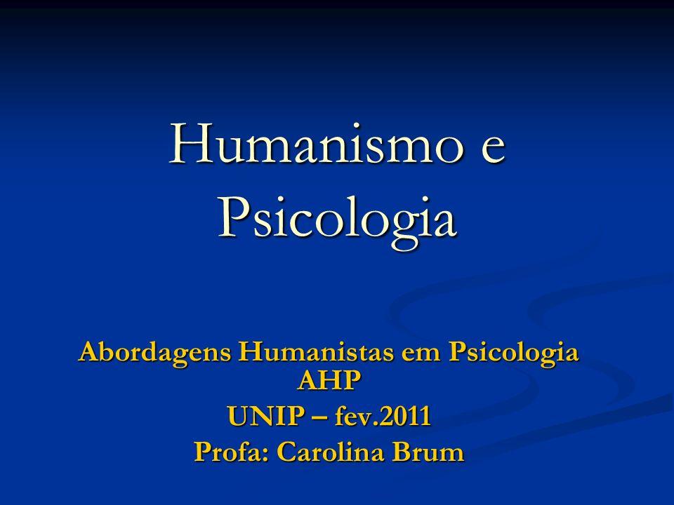 Humanismo e Psicologia