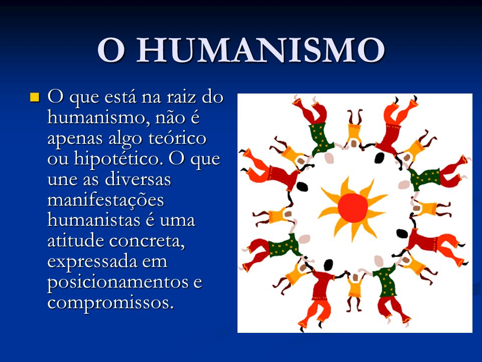 O HUMANISMO