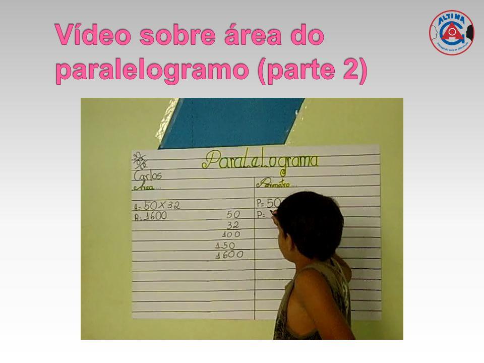 Vídeo sobre área do paralelogramo (parte 2)