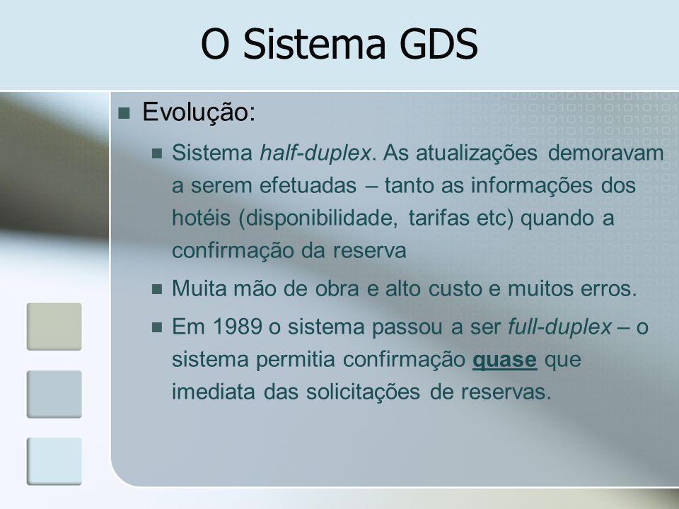 O Sistema GDS Evolução: