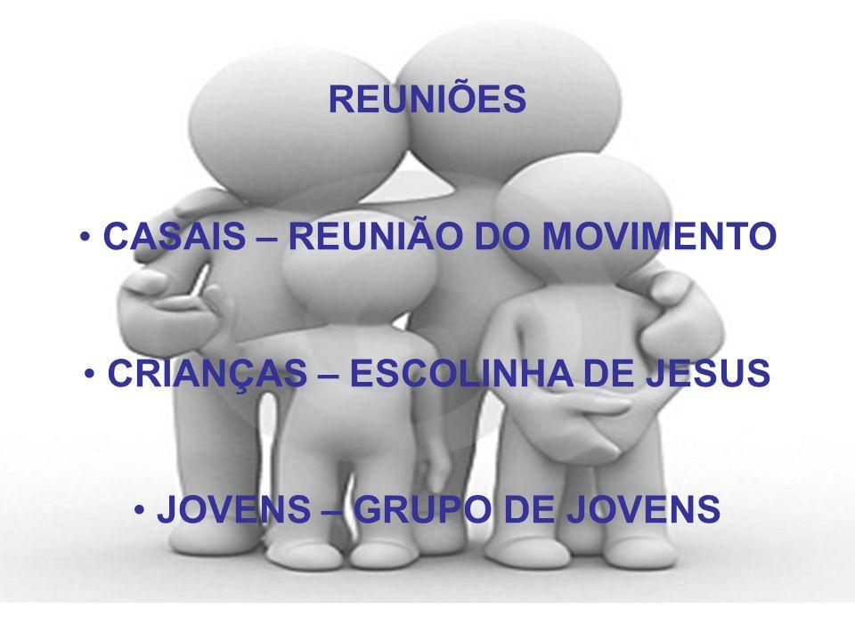 CASAIS – REUNIÃO DO MOVIMENTO