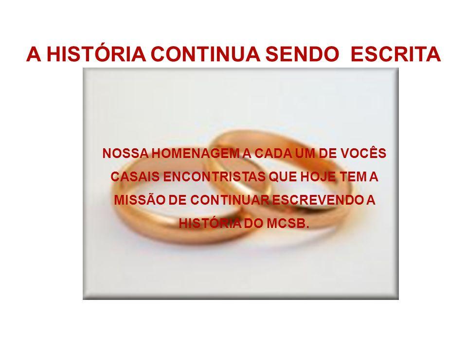 A HISTÓRIA CONTINUA SENDO ESCRITA