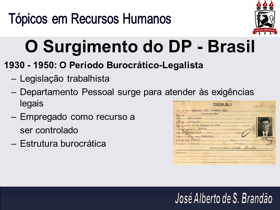 O Surgimento do DP - Brasil