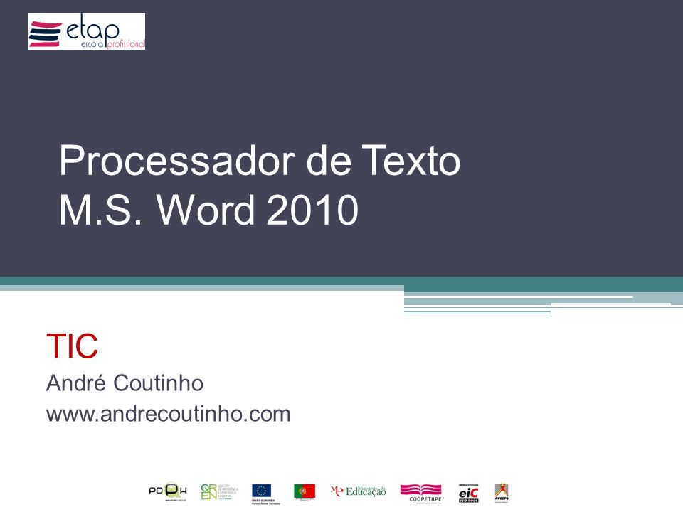 Processador de Texto M.S. Word 2010