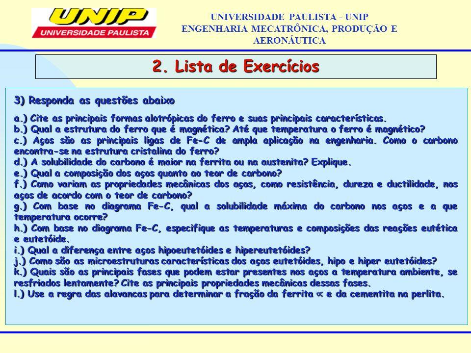 2. Lista de Exercícios 3) Responda as questões abaixo
