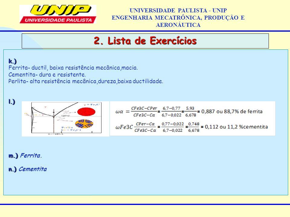 2. Lista de Exercícios UNIVERSIDADE PAULISTA - UNIP