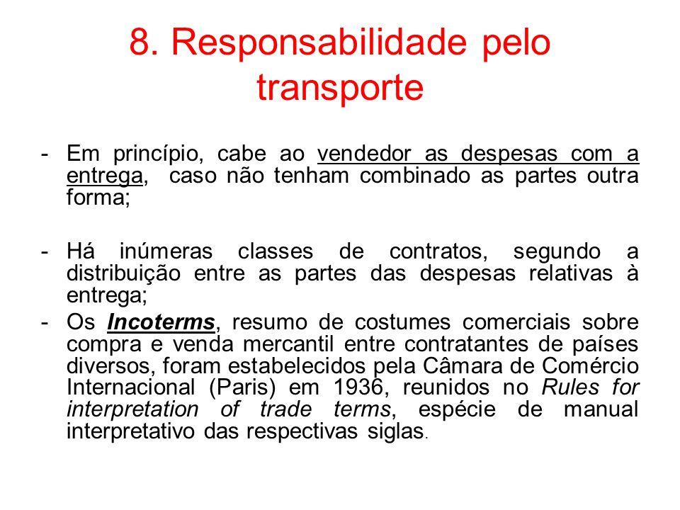 8. Responsabilidade pelo transporte