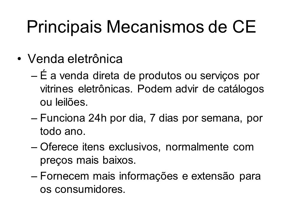 Principais Mecanismos de CE