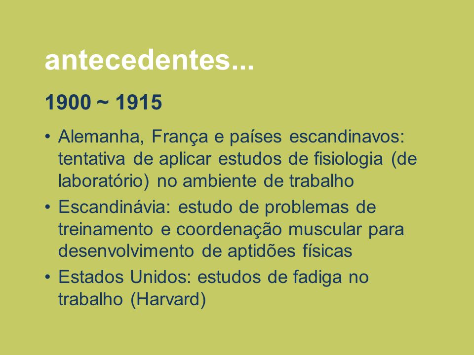 antecedentes... 1900 ~ 1915.