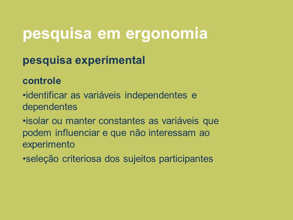 pesquisa em ergonomia pesquisa experimental controle