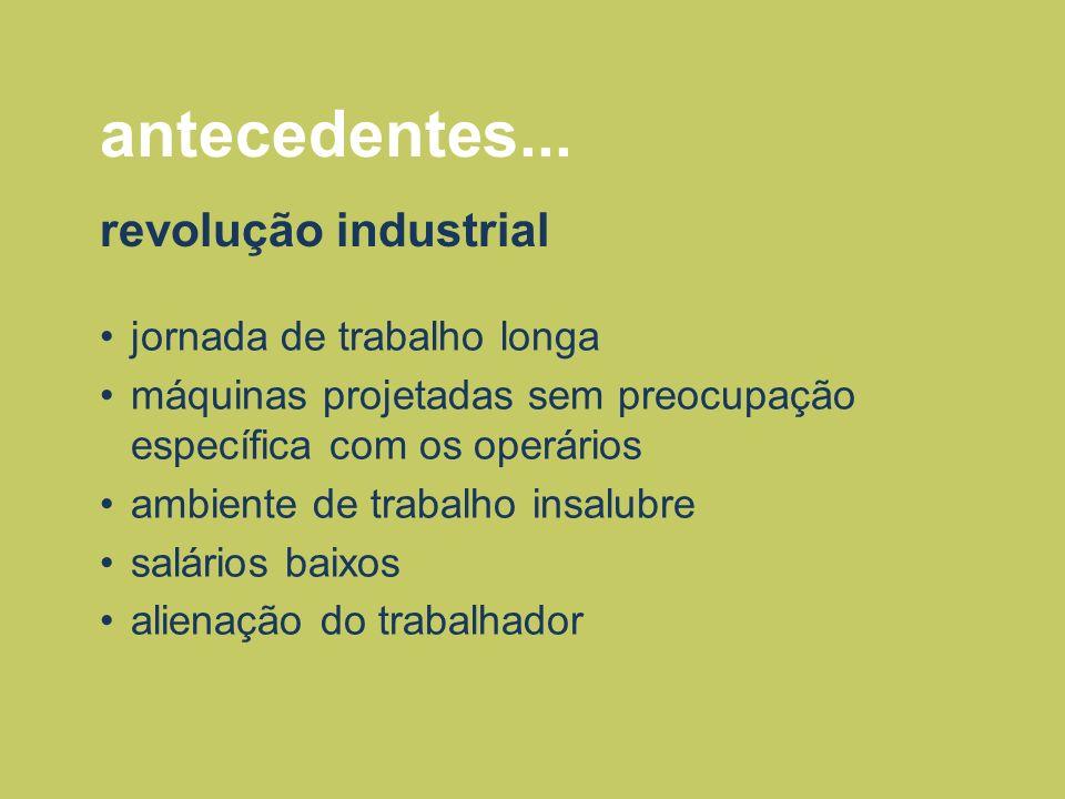 antecedentes... revolução industrial jornada de trabalho longa