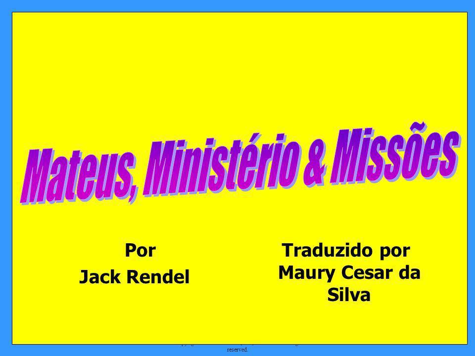 Traduzido por Maury Cesar da Silva