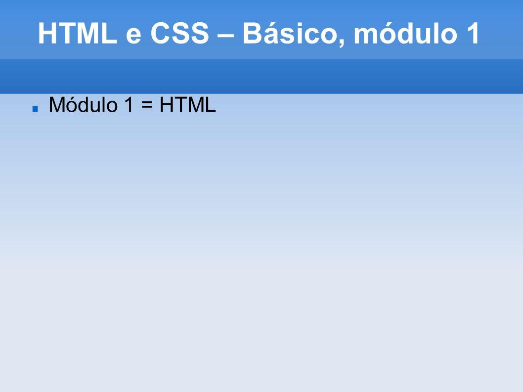 HTML e CSS – Básico, módulo 1