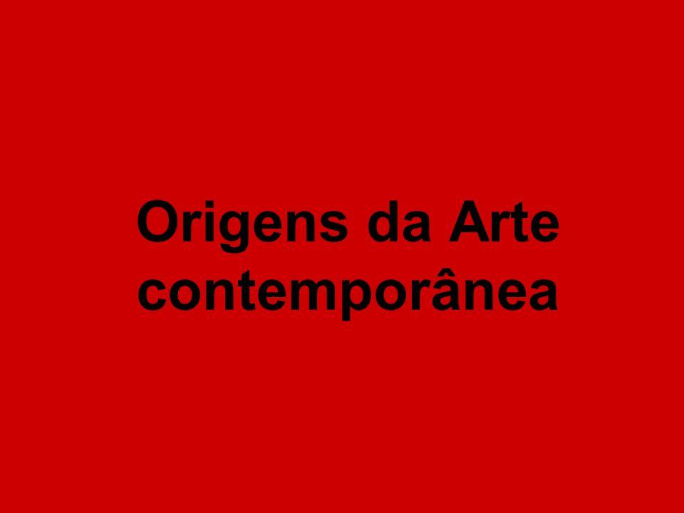 Origens da Arte contemporânea