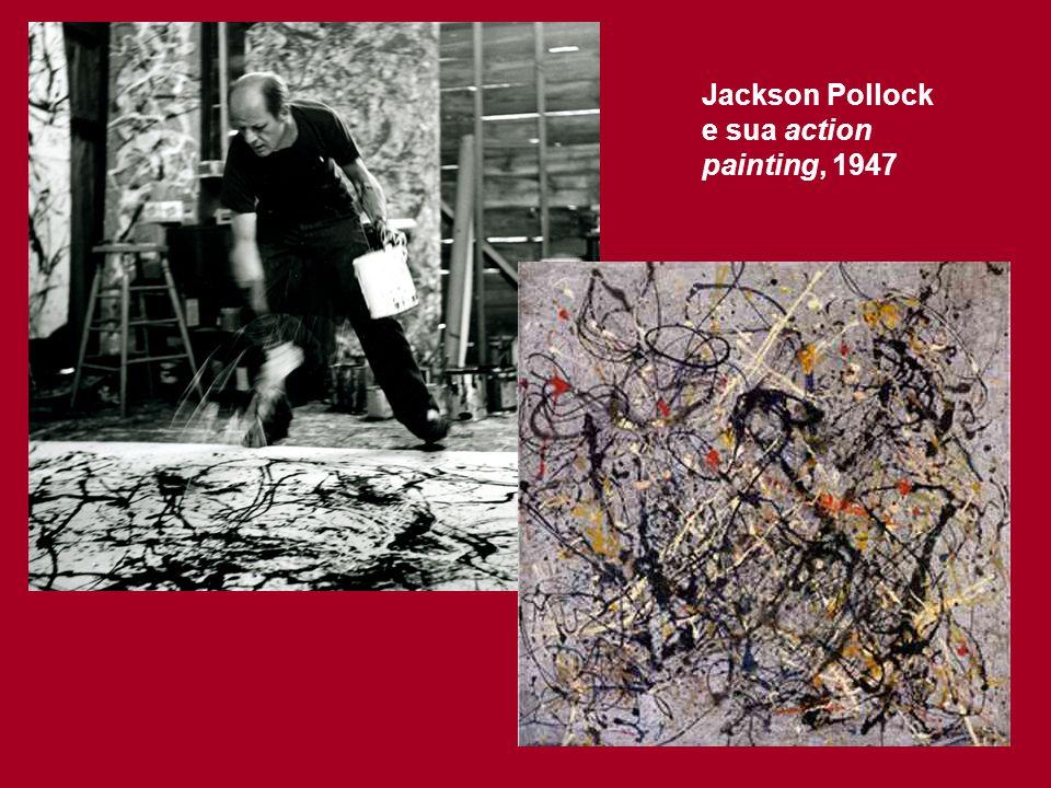 Jackson Pollock e sua action painting, 1947