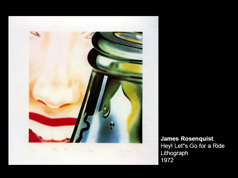 James Rosenquist Hey! Let s Go for a Ride Lithograph 1972