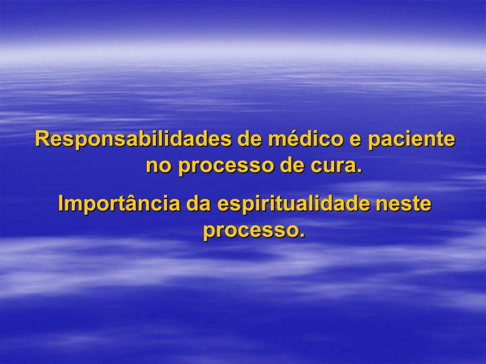 Responsabilidades de médico e paciente no processo de cura