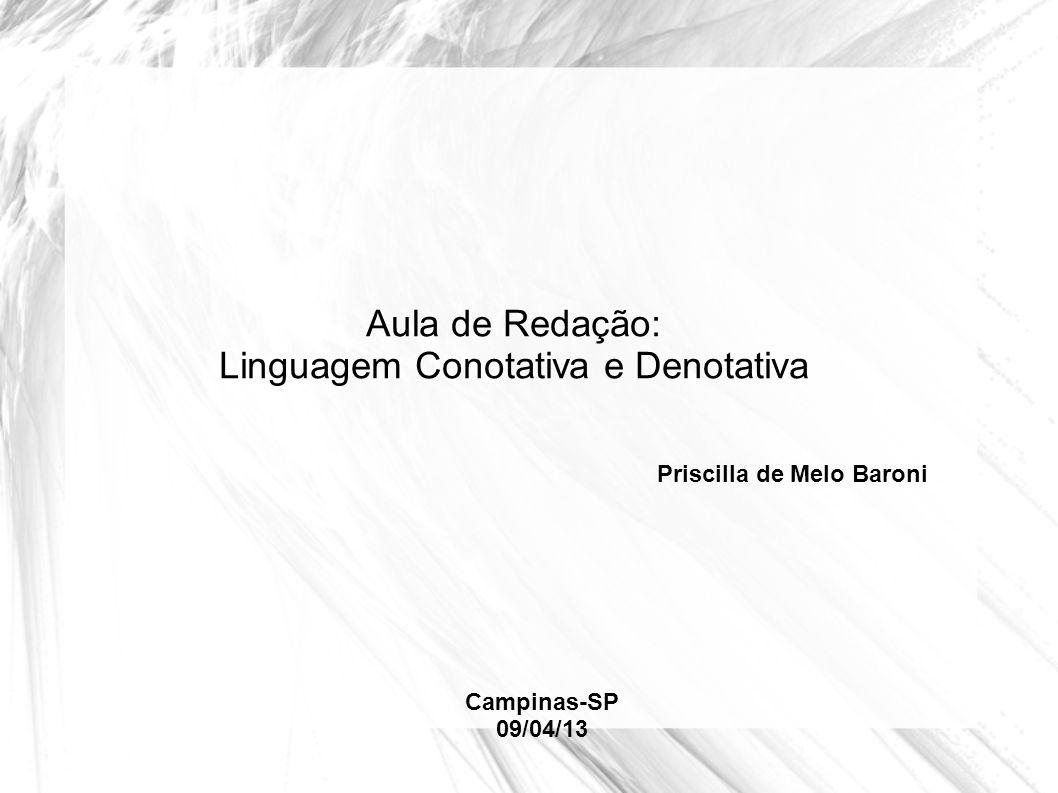 Aula de Redação: Linguagem Conotativa e Denotativa