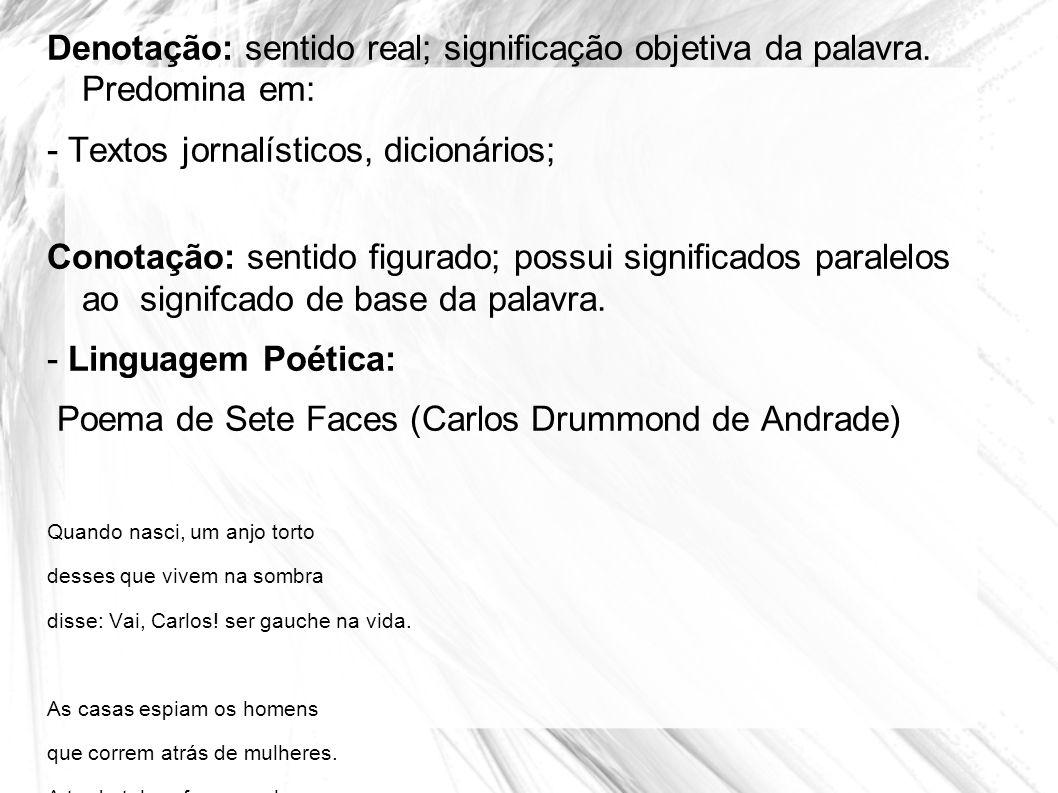 - Textos jornalísticos, dicionários;