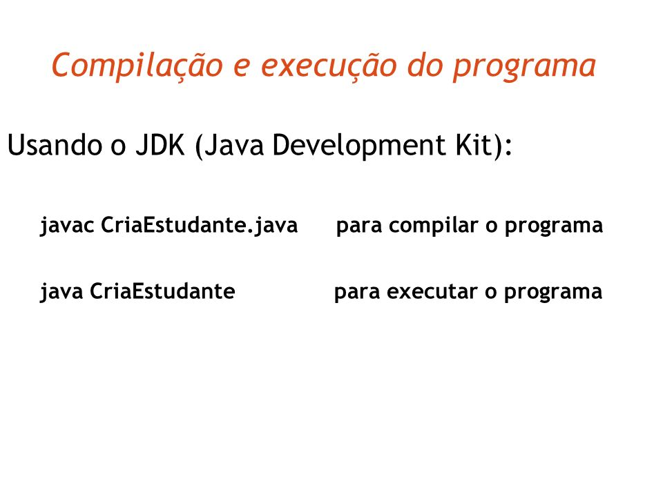 Compilação e execução do programa