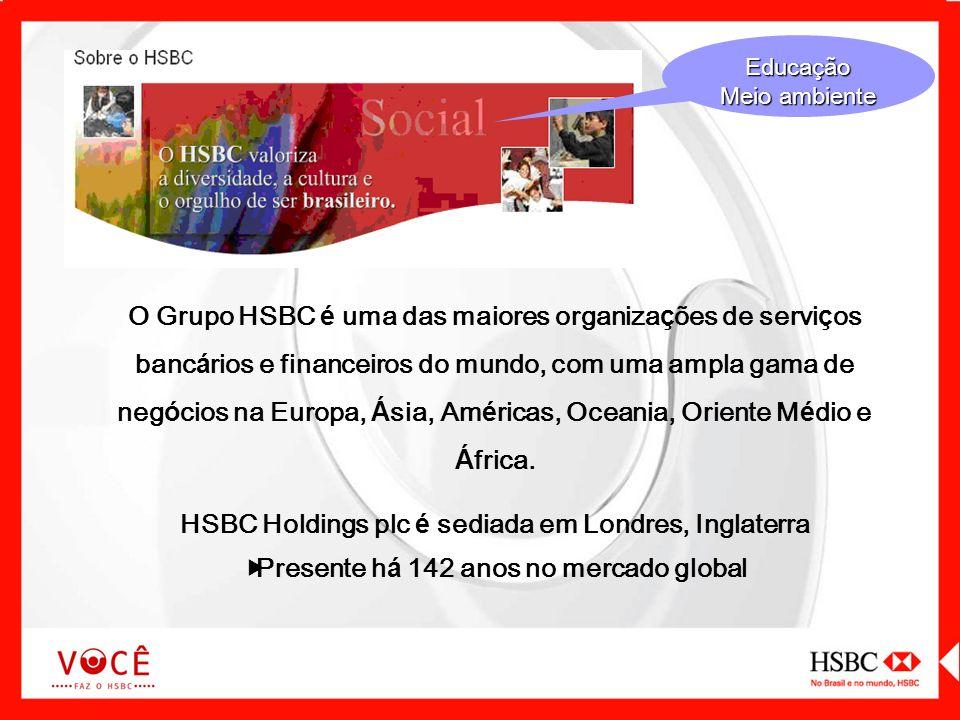 HSBC Holdings plc é sediada em Londres, Inglaterra