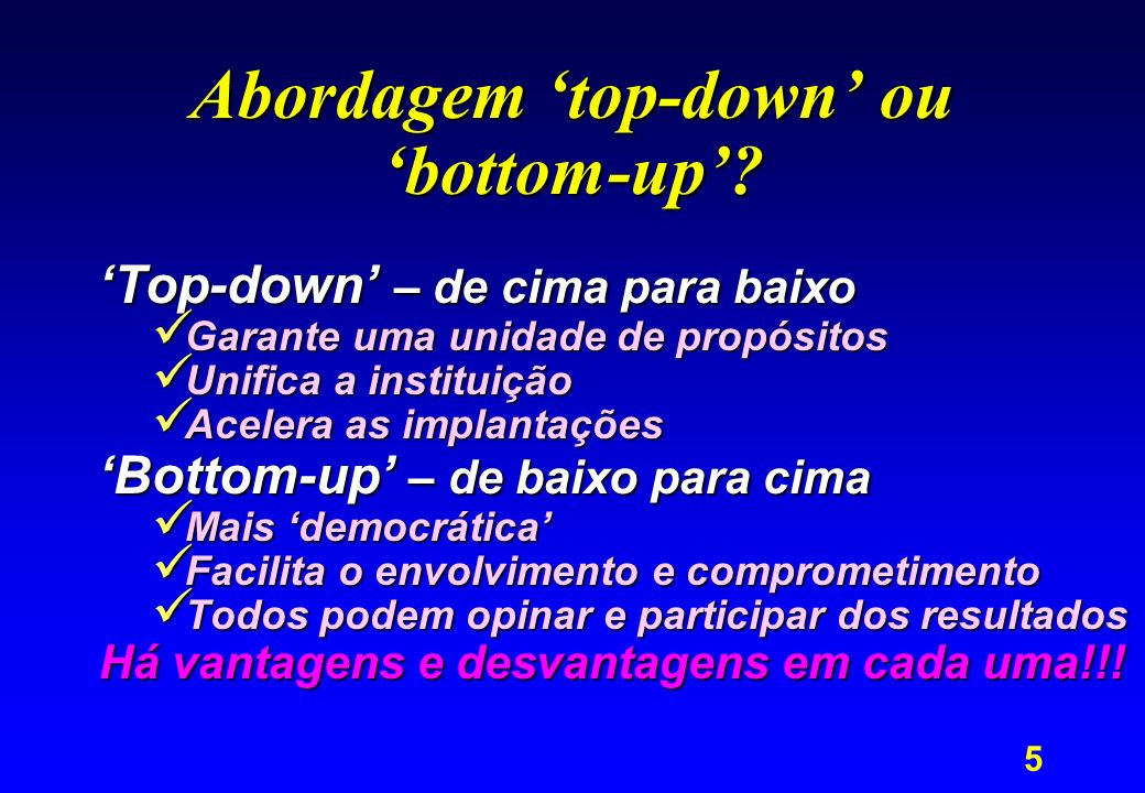 Abordagem 'top-down' ou 'bottom-up'