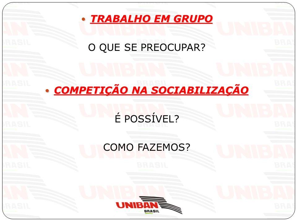 COMPETIÇÃO NA SOCIABILIZAÇÃO