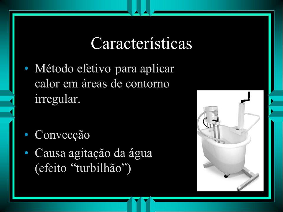 Características Método efetivo para aplicar calor em áreas de contorno irregular.