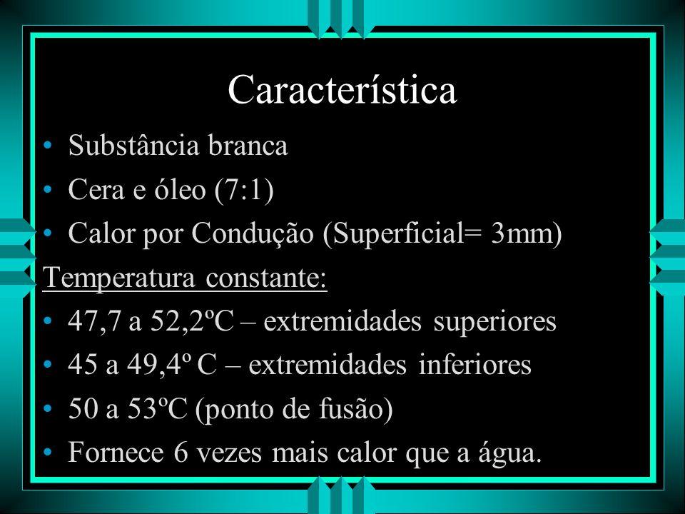 Característica Substância branca Cera e óleo (7:1)