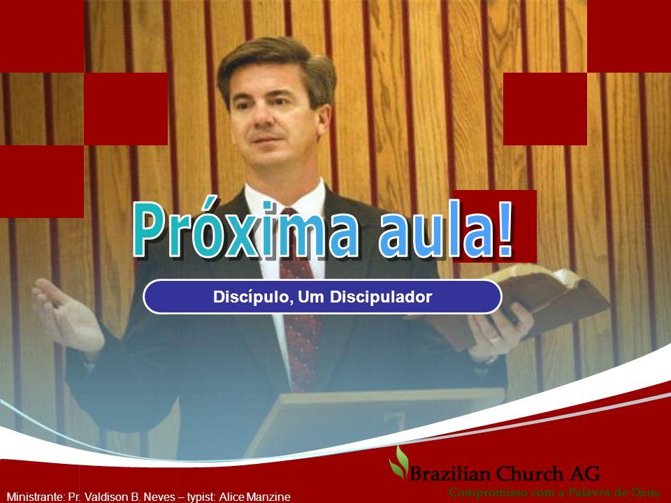 Discípulo, Um Discipulador